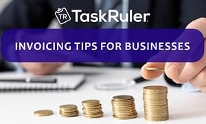 Invoicing tips for businesses
